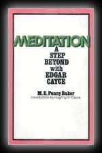 Meditation: A Step beyond with Edgar Cayce