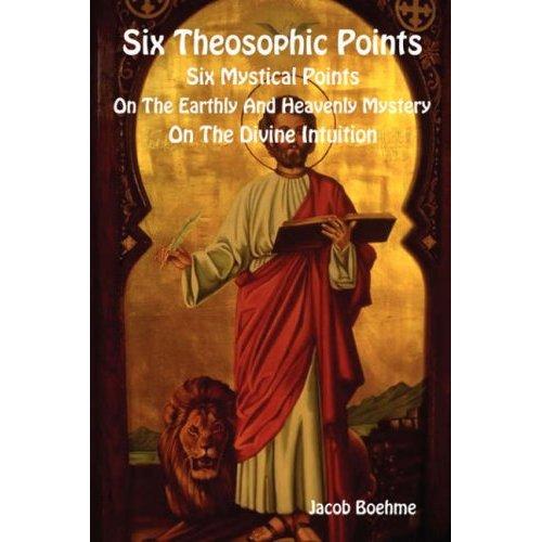 Six Theosophic Points-Jacob Boehme