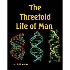 The Threefold Life of Man-Jacob Boehme