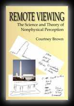 Remote Viewing: The Science and Theory of Nonphysical Perception