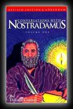 Conversations with Nostradamus - Volume 1