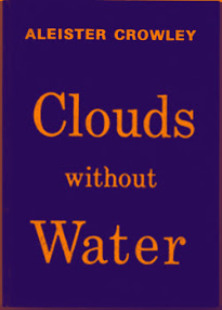 Clouds Without Water-Aleister Crowley