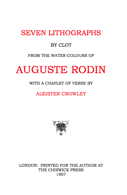 Seven Lithographs by Clot from the Water-Colours of Auguste Rodin with a Chaplet of Verse by Aleister Crowley-Aleister Crowley