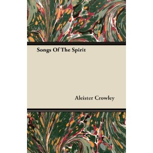 Songs of the Spirit-Aleister Crowley