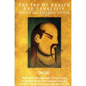 The Tao of Health and Longevity-Da Liu