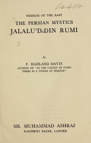 The Persian Mystics: Jalalu'd-Din Rumi, Wisdom Of The East-F. Hadland Davis