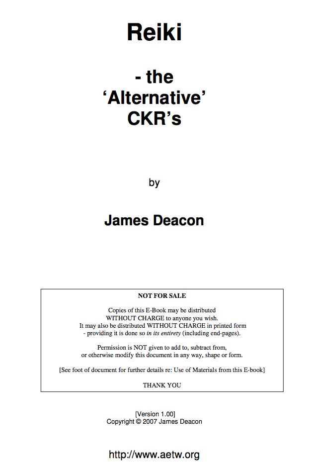 Reiki - the Alternative� CKR's-James Deacon