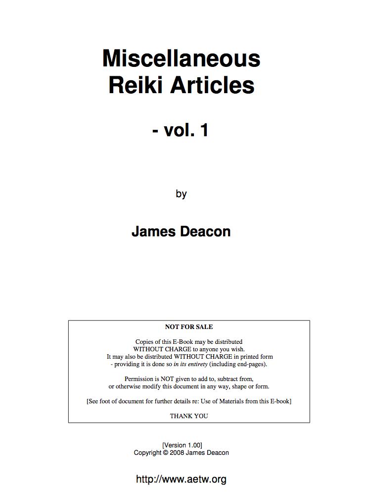 Miscellaneous Reiki Articles - Vol. 1-James Deacon