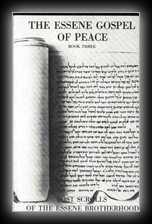 Essene Gospel of Peace Book 3: Lost Scrolls of the Essene Brotherhood