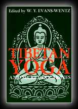 Tibetan Yoga and Secret DoctrinesSeven Books of Wisdom of the Great Path, According to the Late Lama Kazi Dawa-Samdup's English Rendering