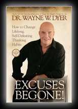 Excuses Begone! - How to Change Lifelong Self-Defeating Thinking Habits