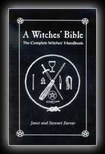 A Witches' Bible - The Complete Witches' Handbook