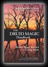 The Druid Magic Handbook - Ritual Magic Rooted in the Living Earth