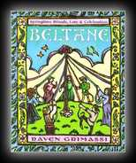Beltane: Springtime Rituals, Lore & Celebrations
