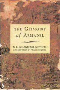 The Grimoire of Armadel-S.L. MacGregor Mathers (translator)