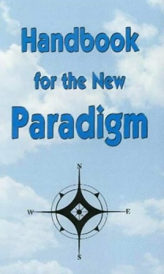 Volume I: Handbook for the New Paradigm-George Green