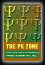 The PK Zone: A Cross-Cultural Review of Psychokinesis (PK)