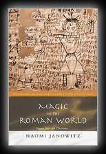 Magic in the Roman World - Pagans, Jews, Christians