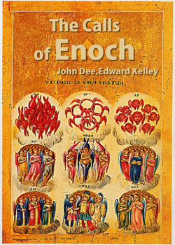 The Calls of Enoch-Dr. John Dee