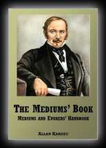 The Mediums' Book - Being the Sequel to The Spirits Book