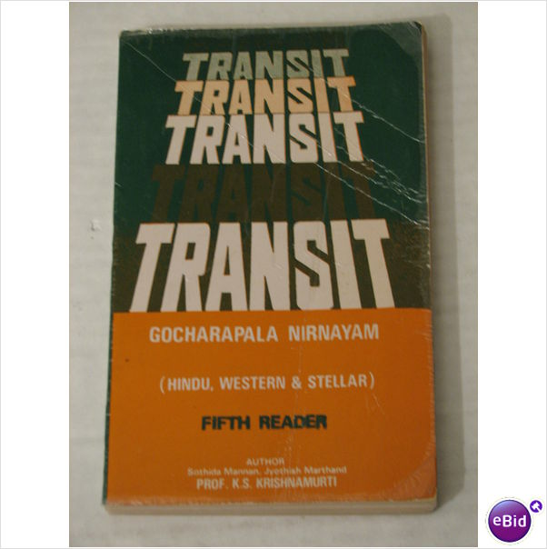 Transit (GOCHARAPALA NIRNAYAM) (Stellar Astrological Reader No. V )-Kuthur SubbarayaIyer Krishnamurti