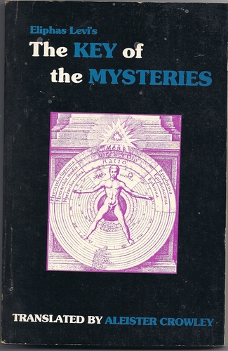 Liber XLVI - The Key of the Mysteries-Eliphas Levi