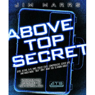 Above Top Secret - Uncover the Mysteries of the Digital Age-Jim Marrs
