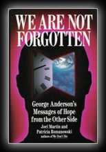 We Are Not Forgotton: George Anderson's Messages of Love and Hope, Other Side