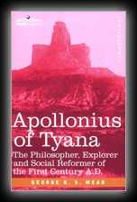 Apollonius of Tyana - The Philosopher-Reformer of the First Century A.D.