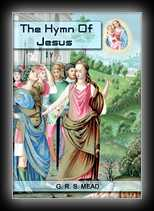 Echos From The Gnosis Vol 4: The Hymn of Jesus