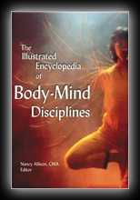 The Illustrated Encyclopedia of Body-Mind Disciplines