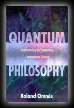 Quantum Philosophy - Understanding and Interpreting Contemporary Science