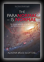 The Paranormal - Is Normal: The Science Validation to Reincarnation, Your Immortality and the Paranormal