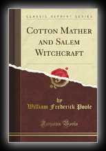 Cotton Mather and Salem Witchcraft
