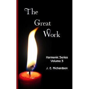 The Great Work - The Constructive Principle of Nature in Individual Life-J.E. Richardson