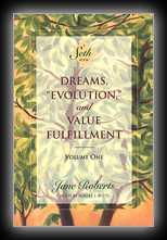 Dreams Evolution, and Value Fulfillment - Volume 1
