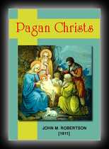 Pagan Christs - Studies in Comparative Hierology