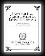 Universal Law, Natural Science and Philosophy - Home Study Course - Unit 8 - Lessons 29-32