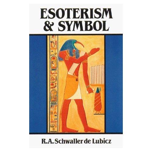 Esoterism & Symbol-R.A. Schwaller de Lubicz