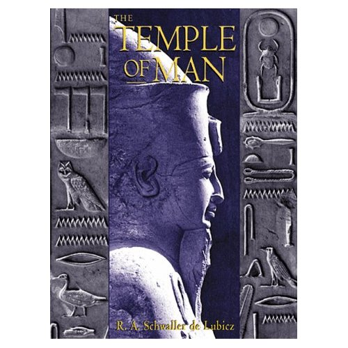 The Temple in Man - Sacred Architecture and the Perfect Man-R.A. Schwaller de Lubicz
