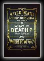 After Death or Letters From Julia