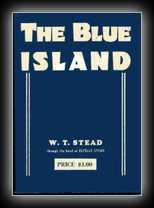 The Blue Island - Experiences of a New Arrival Beyond the Veil