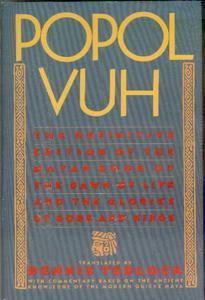 Popol Vuh: The Mayan Book of the Dawn of Life-Dennis Tedlock (translator)