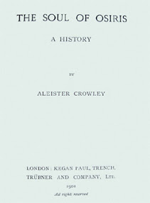 The Soul of Osiris - A History-Aleister Crowley