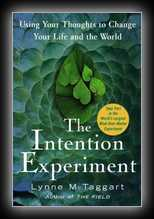 The Intention Experiement