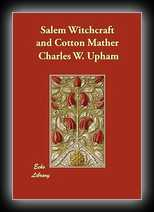 Salem Witchcraft and Cotton Mather A Reply
