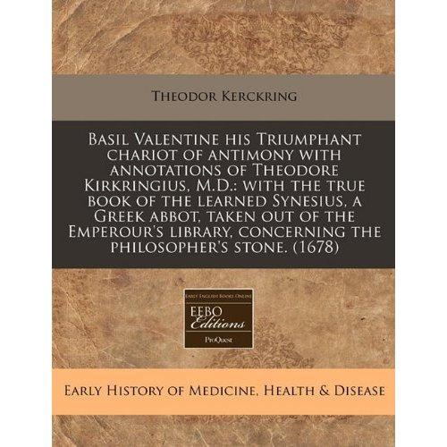 Triumphant Chariot of Antimony-Basil (Basilius)  Valentine (Valentinus)
