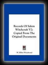 Records of Salem Witchcraft - Copied from the Original Documents Vol 2